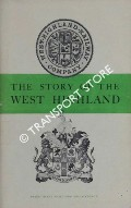 The Story of the West Highland  by DOW, George