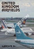 United Kingdom Airfields by COLES, John