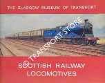 Scottish Railway Locomotives  by Glasgow Museum of Transport