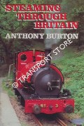 Steaming Through Britain by BURTON, Anthony