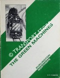 The Green Machines [Burlington Northern] by OLMSTED, Robert P.