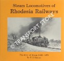 Steam Locomotives of Rhodesia Railways - The Story of Steam 1892 - 1979 by HAMER, E. D.