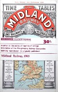 Time Tables of the Midland Railway - July, August and September 1903 by Midland Railway
