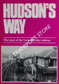 Hudson's Way - The story of the York-Beverley railway by CHAPMAN, Stephen