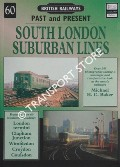 British Railways Past and Present: South London Suburban Lines by BAKER, Michael H.C.