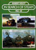 In Search of Steam 1962-68  by ADLEY, Robert