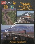 Trackside around Scranton, PA 1952 - 1976 with Edward S. Miller by YUNGKURTH, Chuck