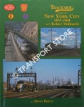 Trackside around New York City 1953 - 1968 with Robert Malinoski by BARRY, Steve