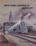 New York Central's Mercury - The Train of Tomorrow by COOK, Richard J.