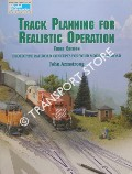 Track Planning for Realistic Operation by ARMSTRONG, John
