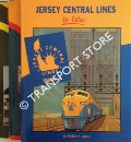 Jersey Central Lines in Color by BRENNAN, William J. & APPEL, Walter A.