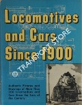 Locomotives and Cars Since 1900 by LUCAS, Walter A.