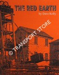 Book cover of The Red Earth - The Iron Mines of Furness by KELLY, Dave