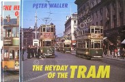 The Heyday of the Tram  by WALLER, Peter
