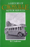 Book cover of A History of Crosville Motor Services  by ANDERSON, R.C.