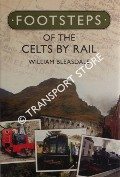 Footsteps of the Celts by Rail by BLEASDALE, William