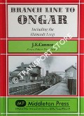 Branch Line to Ongar including the Hainault Loop by CONNOR, J. E.