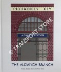 The Aldwych Branch by BADSEY-ELLIS, Antony & HORNE, Mike