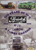 100 Years of the Bristol Bus, Coach & Lorry Chassis 1908 - 2008 by HITCHINGS, John & SIMPER, Peter (eds.)
