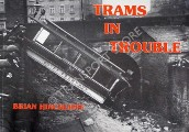 Trams in Trouble  by HINCHLIFFE, Brian