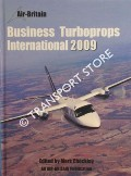 Business Turboprops International 2009 by CHECKLEY, Mark (ed.)