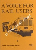 A Voice for Rail Users by GARROD, Trevor (ed.)