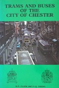 Trams and Buses of the City of Chester  by CLARK, W.D. & DIBDIN, H.G.