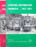 Liverpool Corporation Tramways  by MARTIN, T.J.