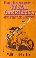 English & American Steam Carriages and Traction Engines  by FLETCHER, William