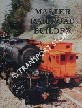 Master Railroad Builder by BOOTH, Steve
