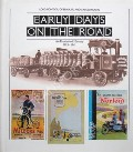 Early Days on the Road  by BEAULIEU, Lord Montagu & GEORGANO, G.N.