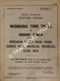 Working Time Table of Freight Trains - Section C - Buchanan Street, Oban, Perth, Dundee West, Aberdeen, Inverness, Elgin, Wick, 7th September, 1964 to 13th June 1965 inclusive by British Railways Scottish Region