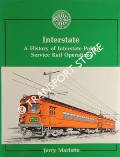 Interstate - A History of Interstate Public Service Rail Operations by MARLETTE, Jerry