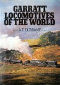 Garratt Locomotives of the World  by DURRANT, A.E.