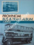 Provincial Bus and Tram Album  by JOYCE, J.
