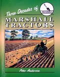 Three Decades of Marshall Tractors  by ANDERSON, Peter