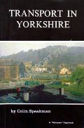 Transport in Yorkshire  by SPEAKMAN, Colin