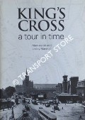 King's Cross - A tour in time by ASTON, Mark & MARSHALL, Lesley