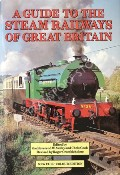 Book cover of A Guide to the Steam Railways of Great Britain  by AWDRY, Reverend W. & COOK, Chris (eds.)