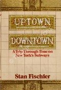 Book cover of Uptown, Downtown  by FISCHLER, Stan