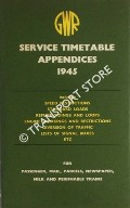 Great Western Service Timetable Appendices 1945 - Service Time Tables, Sections 1 - 17, October 1st, 1945 and until further notice by Great Western Railway