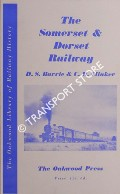 The Somerset & Dorset Railway  by BARRIE, D.S.M. & CLINKER, C.R.