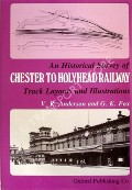 An Historical Survey of Chester to Holyhead Railway  by ANDERSON, V.R. & FOX, G.K.