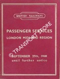 Passenger Train Services [Timetable] - London Midland Region - September 27th 1948 until further notice by British Railways