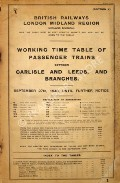 Working Time Tables of Passenger Trains - Section 1 Carlisle and Leeds, and Branches  by British Railways London Midland Region (Midland Division)
