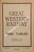 Time Tables - October 1st, 1945 (and until further notice) by Great Western Railway