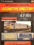 The Complete BR Diesel & Electric Locomotive Directory  by MARSDEN, Colin J.