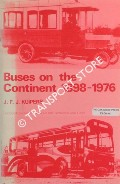 Buses on the Continent 1898 - 1976 by KUIPERS, J.F.J.