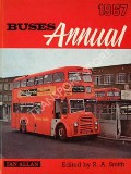Buses Annual 1967  by SMITH, R.A. (ed.)