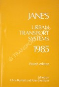 Jane's Urban Transport Systems 1985  by BUSHELL, Chris & STONHAM, Peter (eds.)